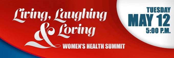 Living, Laughing & Loving Women's Health Summit