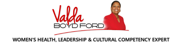 Valda Boyd Ford | Women's Health, Leadership & Cultural Competency Expert